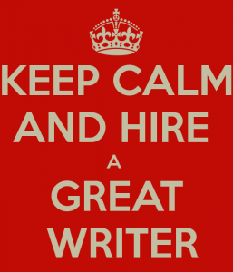 keep-calm-and-hire-a-great-writer